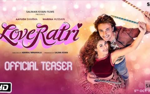 Official Teaser of 'Loveratri ' Interducing Aayush Sharma & Warina Hussain